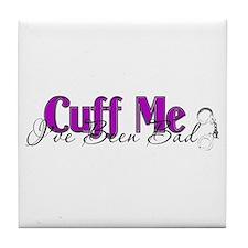 Policewife Cuff Me Tile Coaster