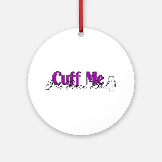 Policewife Cuff Me Ornament (Round)