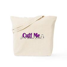 Policewife Cuff Me Tote Bag