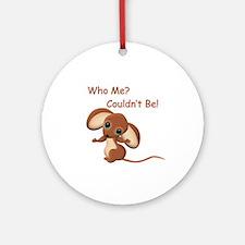 Who Me Ornament (Round)