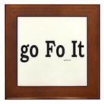 Go Fo It Framed Tile