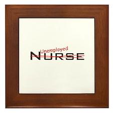 Unemployed Nurse Framed Tile