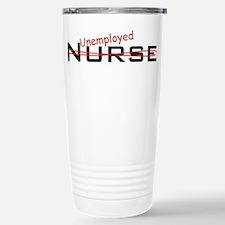 Unemployed Nurse Travel Mug