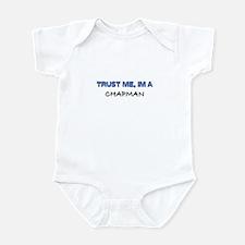 Trust Me I'm a Chapman Infant Bodysuit