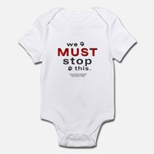 We Must Stop This (puppymills) Infant Bodysuit
