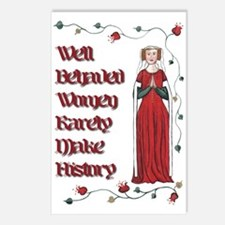 Well Behaved Women Rarely Make History Postcards (