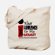 I Wear Black For My Mommy 9 Tote Bag