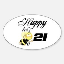 Happy to be 21 Oval Decal