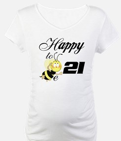 Happy to be 21 Shirt