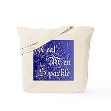 Real Men Sparkle Twilight Tote Bag