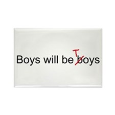 Boys will be toys Rectangle Magnet