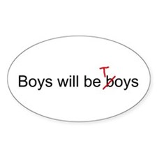 Boys will be toys Oval Decal