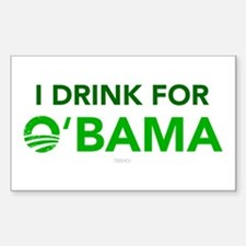 I Drink for O'Bama Rectangle Decal