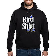 Bird Shit Hoodie