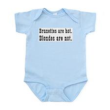 Brun. Hot Blonde Not Infant Creeper
