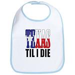 Texas Til I Die Bib