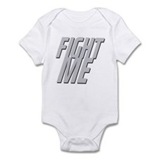 Fight Me Infant Bodysuit