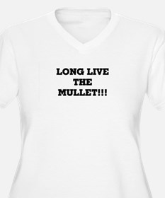 Long Live the Mullet!!! T-Shirt