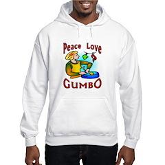 Got Gumbo ? Hoodie