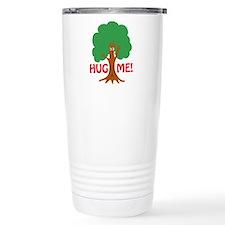 Earth Day : Tree Hugger, Hug me! Travel Mug