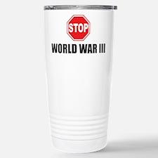Stop World War 3 Stainless Steel Travel Mug