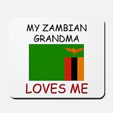 My Zambian Grandma Loves Me Mousepad