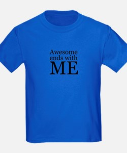 Awesome Ends with Me T