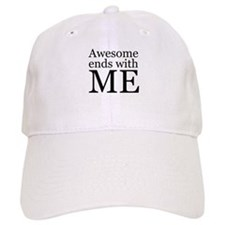 Awesome Ends with Me Baseball Baseball Cap