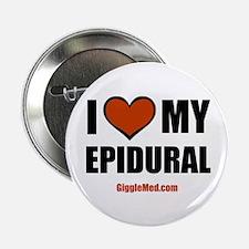 "Epidural Love 2.25"" Button"