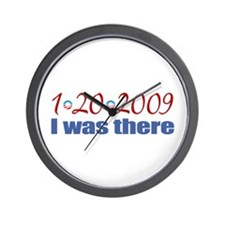 I Was There 1-20-2009 Obama Wall Clock