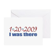 I Was There 1-20-2009 Obama Greeting Card