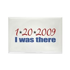 1-20-2009 I was there Rectangle Magnet