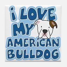 I Love my American Bulldog Tile Coaster