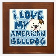 I Love my American Bulldog Framed Tile