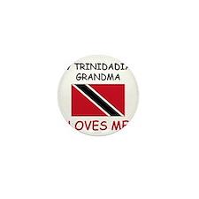 My Trinidadian Grandma Loves Me Mini Button