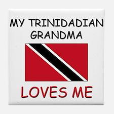 My Trinidadian Grandma Loves Me Tile Coaster