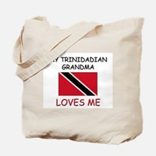 My Trinidadian Grandma Loves Me Tote Bag