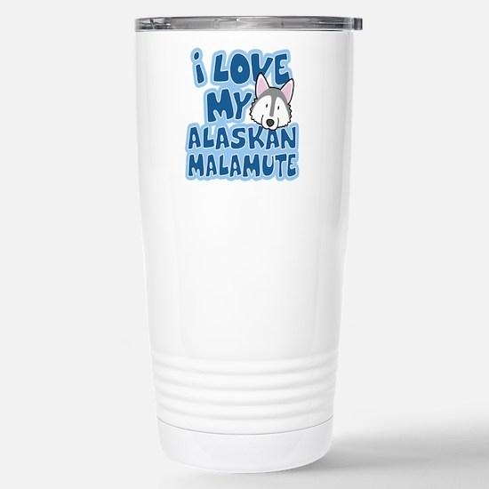 I Love my Alaskan Malamute Stainless Steel Travel