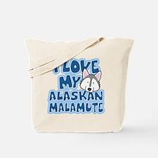 I Love my Alaskan Malamute Tote Bag