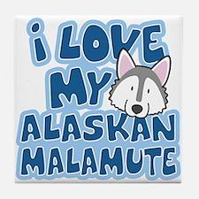 I Love my Alaskan Malamute Tile Coaster