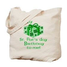 St Pats Birthday with Gift Tote Bag