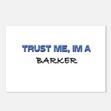 Trust Me I'm a Barker Postcards (Package of 8)