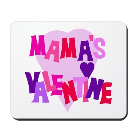 Mama's Valentine Mousepad