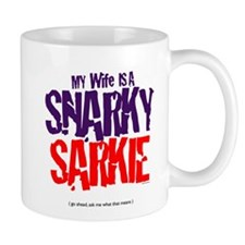 Wife is Snarky Sarkiec Mug