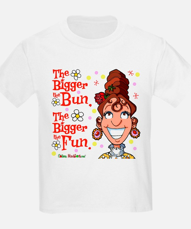 The Bigger the Bun T-Shirt