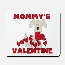 Dog Mommy's Valentine Mousepad