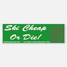 Ski Cheap Or Die Bumper Bumper Bumper Sticker