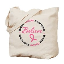 Breast Cancer Believe Tote Bag