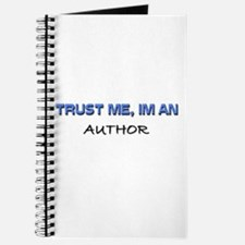 Trust Me I'm an Author Journal