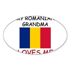 My Romanian Grandma Loves Me Oval Decal